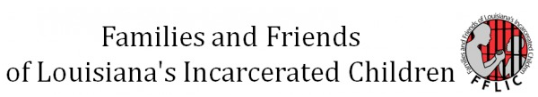 Families and Friends of Louisiana's Incarcerated Children
